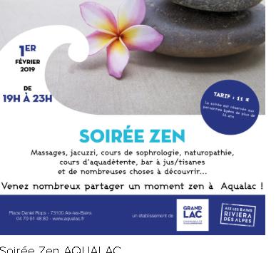 Soirée ZEN à Aqualac sur Aix les Bains le 1er Février – 19h